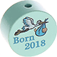 "Motivperle ""Born 2018"" : mint"