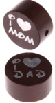 "Motivperle ""I Love Mom / Dad"" : braun"